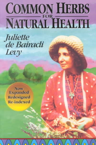 Common Herbs for Natural Health By Levy, Juliette De Bairacli